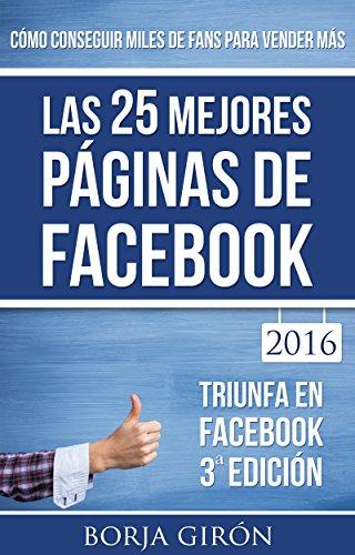 las-25-mejores-paginas-de-facebook-como-conseguir-miles-de-fans-para-vender-mas