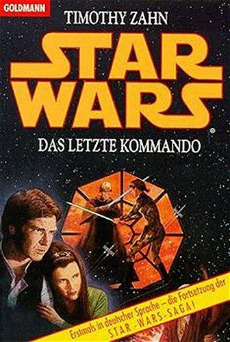 Star Wars, Das letzte Kommando par Timothy Zahn