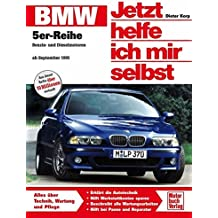 BMW 5er-Reihe (E 39): Benzin- und Dieselmotoren ab September 1995 (Jetzt helfe ich mir selbst, Band 205)