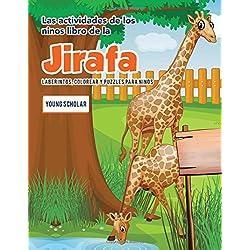 Las actividades de los ninos libro de la jirafa: Laberintos, Colorear y Puzzles para Ninos