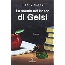 La scuola nel bosco di Gelsi