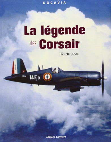 La légende des Corsair par René Bail