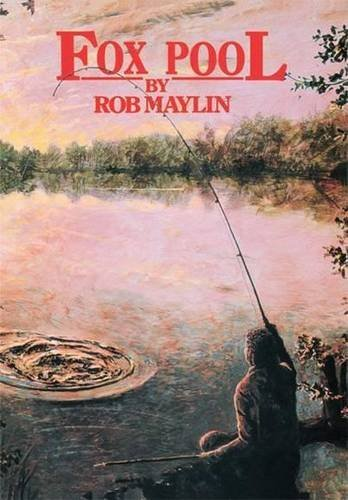 Fox Pool by Rob Maylin (18-Nov-2007) Hardcover
