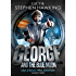 George and the Blue Moon (George's Secret Key to the Universe Book 5)