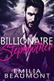 Billionaire Stepbrother (a Stepbrother Romance Novel)