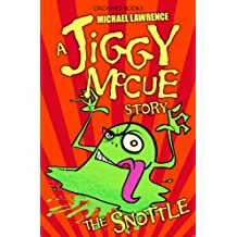 The Snottle (Jiggy McCue Book 5)