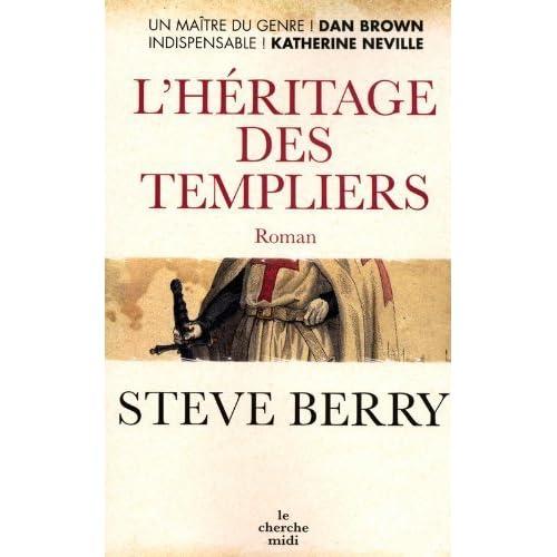 L'Héritage des Templiers de Steve BERRY (1 mars 2007) Broché