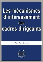 Les mécanismes d'intéressement des cadres dirigeants