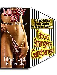 Lucky 13: Mega Bundle - Forbidden Taboo, Strangers & Gangbangs!