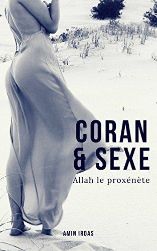 Coran et sexe: Allah le proxénète par Amin Irdas
