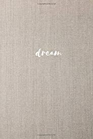 Notebook: Lined Notebook Journal - Medium (6 x 9 inches) - 120 Pages - Matte Soft Cover - Dream Linen