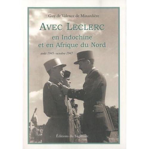 Avec Leclerc en Indochine et en Afrique du Nord : Août 1945 - octobre 1947