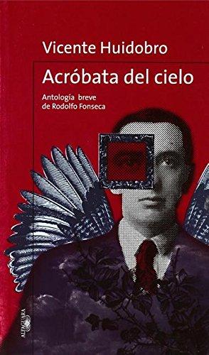 Acrobata del Cielo por Vicente Huidobro