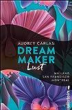 Dream Maker - Lust: Mailand - San Francisco - Montreal (The Dream Maker 2)