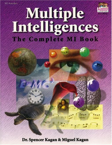 Multiple Intelligences: The Complete Mi Book