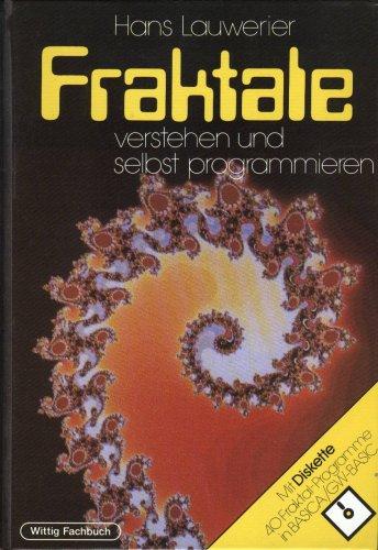 Fraktale verstehen und selbst programmieren, Bd.1, Einführung, m. Diskette (5 1/4 Zoll)