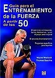 Guía Para El Entrenamiento De La Fuerza A Partir De Los 50