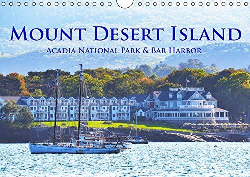 Mount Desert Island Acadia National Park und Bar Harbor (Wandkalender 2019 DIN A4 quer): Tauchen Sie ein in die faszinierende Welt des Acadia National ... 14 Seiten ) (CALVENDO Orte) -