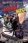 Marvel Platinum: The Definitive Antman And The Wasp par Spencer