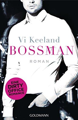 Bossman: Roman von [Keeland, Vi]