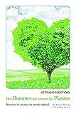 Des hommes qui aiment les plantes - Histoires de savants du monde végétal