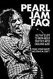 Pearl Jam FAQ (FAQ Series)