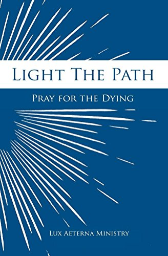 light-the-path-pray-for-the-dying-english-edition