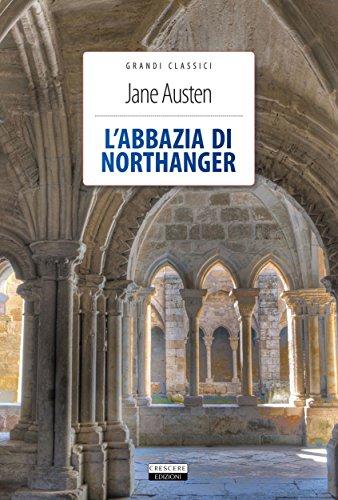 L'abbazia di Northanger: Ediz. integrale (Grandi Classici)