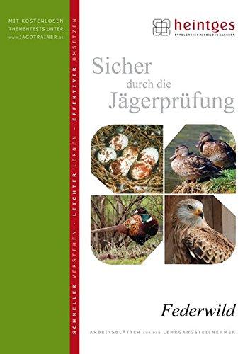 Federwild (Sicher durch die Jägerprüfung. Arbeitsblätter)