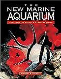The New Marine Aquarium Step by Step Set - Best Reviews Guide