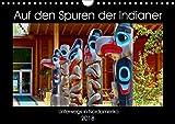 Auf den Spuren der Indianer - Unterwegs in Nordamerika (Wandkalender 2018 DIN A4 quer): Die Ureinwohner Nordamerikas pflegen noch heute ihre ... (Monatskalender, 14 Seiten ) (CALVENDO Kunst)