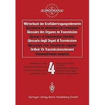 4: Wörterbuch der Kraftübertragungselemente / Diccionario de elementos de transmisión / Glossaire des Organes de Transmission / Glossary of Transmission. . . (German, Spanish and French Edition)