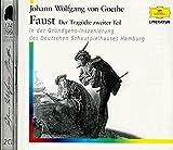 Faust. Der Tragödie Zweiter Teil: Gründgens-Inszenierung des Hamburger Schauspielhauses (Deutsche Grammophon Literatur)