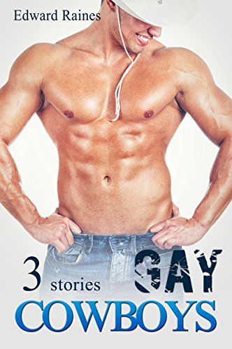 Gay Cowboys: First Time Gay Short Stories (English Edition)