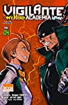 Vigilante : My Hero Academia Illegals Edition simple Tome 4