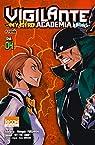 Vigilante - My Hero Academia Illegals T04 par Horikoshi