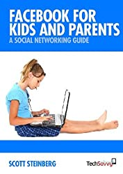 Facebook for Kids and Parents: A Social Networking Guide (English Edition)