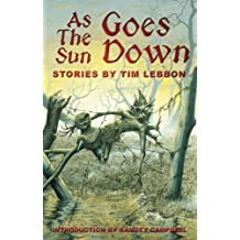 As the Sun Goes Down by Tim Lebbon (2000-12-15)