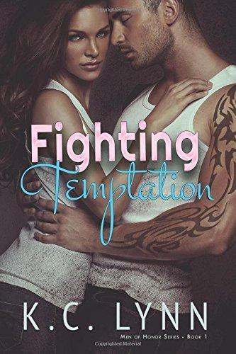 Fighting Temptation: Volume 1 (Men Of Honor) by K. C. Lynn (2014-01-19)
