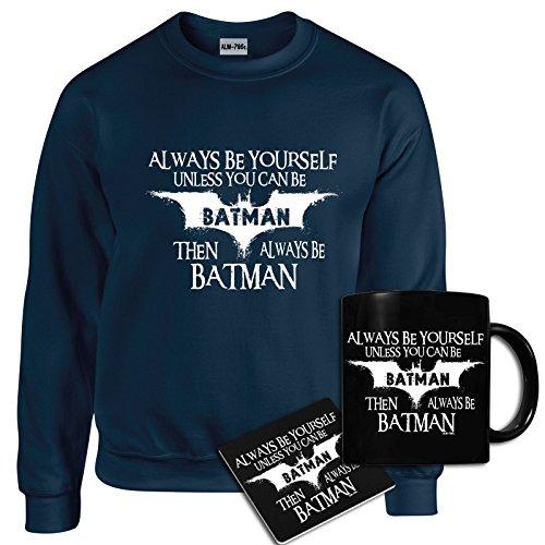 Herren Lustige Always Be Batman Sweatshirt, Becher, Untersetzer-Geschenk-Set