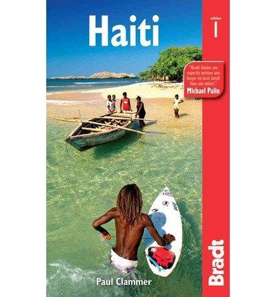 [(Haiti)] [ By (author) Paul Clammer ] [February, 2013]