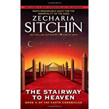The Stairway to Heaven: Book II of the Earth Chronicles (The Earth Chronicles) by Sitchin, Zecharia (2007) Mass Market Taschenbuch