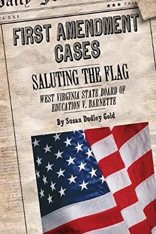 Saluting the Flag: West Virginia State Board of Education V.