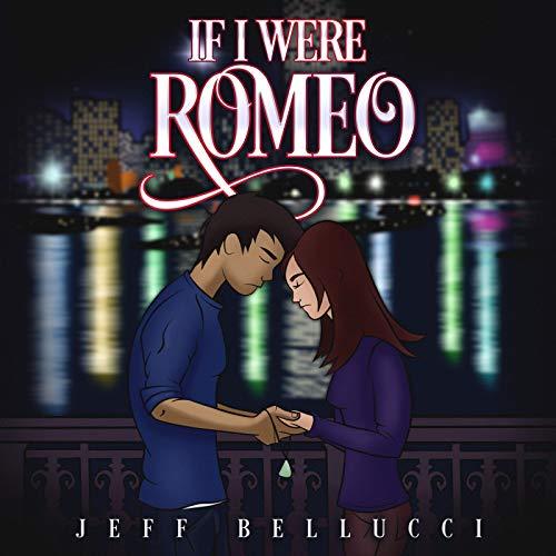 If I Were Romeo