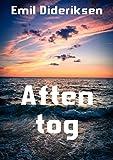 Aften tog (Danish Edition)