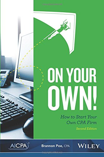 Pdf download on your own how to start your own cpa firm 2nd pdf download on your own how to start your own cpa firm 2nd edition read online by brannon poe fandeluxe Image collections