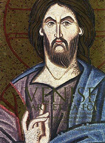 Venise, l'art et la foi : Le Nouveau Testament sans la basilique Saint-Marc