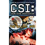 CSI: Crime Scene Investigation: The Killing Jar (English Edition)