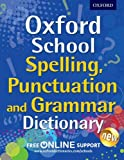 Best Dictionaries - Oxford School Spelling, Punctuation and Grammar Dictionary Review