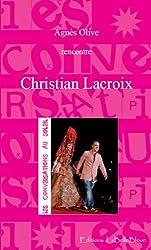 Conversations au Soleil : Christian Lacroix (Les Conversations au Soleil t. 8)